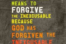 Forgive: Accepting & Offering  / by Elleta Moore Wilson