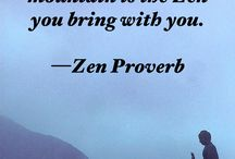 Zen Proverbs / Happiness | Encouragement | Positive | Gratitude | Thankfulness | Stillness | Grace | Wisdom | Quotes | Mantra