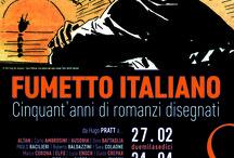 Fumetto italiano. Cinquant'anni di romanzi disegnati / Museo di Roma in Trastevere 27 febbraio - 4 aprile 2016 www.romanzidisegnati.it
