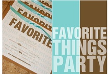 Favorite Things Party / by Jo