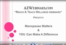 Menopause Matters & You Can Make A Difference! / This short 12 minute webinar takes the complex subject of menopause and breaks it down into simple meaningful educational information.  We will address your questions and concerns and offer solutions and steps you can take to make this life transition a positive experience and comfortable natural process.
