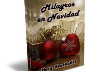Milagros en Navidad - Mary Heathcliff
