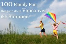 Family Fun Vancouver / The beautiful west coast city of Vancouver, BC, is Canada's best destination for all season fun. Water sports, Mountains with great hiking and biking trails, an urban vibe with environmentally awareness, Vancouver simply rocks!