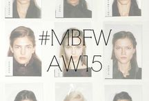 #MBFW AW15 / by Fashion Week