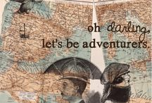 Adventure & Wonderland / Places where I want to go