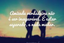 amizade...