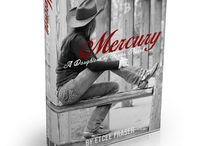 """Mercury"" - the first novel in the Daughter of Texas series; by EtCee Fraser / Romance novel set in Texas by EtCee Fraser"