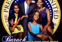 President Obama & Family / by Cheryl Buckner
