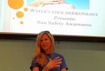 Raising Skin Cancer Awareness / Water's Edge Dermatology is committed to raising #skincare and #sunsafety awareness with community outreach, all manner of informational communications, special events, and more!