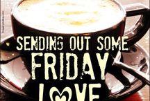 Friday/Weekend