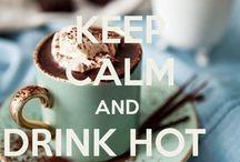 Hot Chocolate and Tea