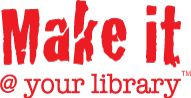 Makerspaces / Maker spaces at the library
