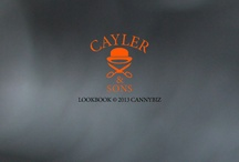 CAYLER&SONS LOOKBOOK © 2013 CANNYBIZ