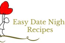 Easy Date Night Recipes at Home / Quick and Easy Date Night Recipes