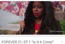 Forever 21 Web Series / Tune into webisode's of FOREVER 21 on the Color Me Pynk YouTube Channel!!!