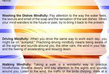 ~ Mindfullness ~