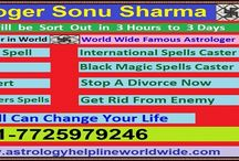 Astrology Helpline / Love Specialist Astrologer Sonu Sharma  will solve your love problems with in  very short times.If you are suffering from  love problems so don't worry astrologer  Sonu Sharma solve you love problems and get back your lover with in few time.  He will solve your All Problems Like As:-  Love Marriage Problem Solution  Get your Boyfriend/Girlfriend Back  Love Vashikaran Problems Love Relationship Problems  Family Problems Job/Business Problems Health-Wealth Problems  etc...