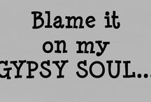 My Gypsy soul: