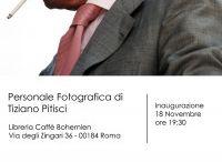 Mostra fotografica Roma / Mostra fotografica di Tiziano Pitisci
