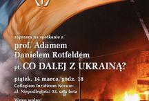 """Co dalej z Ukrainą? / Spotkanie z prof. Adamem Danielem Rotfeldem pt. """"Co dalej z Ukrainą?"""""""