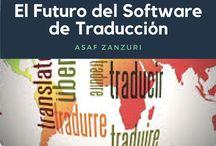 El Futuro del Software de Traducción / Asaf Zanzuri es un empresario con sede en México. La traducción automática en línea: una ayuda muy útil en nuestro día a día.
