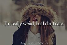 Me! ;P / I'm super weird, deal with it! / by Kyndell G.