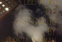 Liberating The Astronauts / Poetry Collection, coming soon with Aqueduct Press