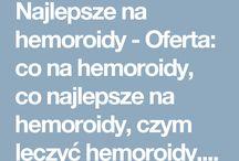 Najlepsze na hemoroidy