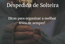 Despedida de Solteira / Ideias para a sua festa de despedia de solteira (Bachelorette Party).