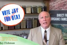 Vote for Jay for OTA! / HQO's Chairman of the Board, Jay Fishman, is running for the Organic Trade Association's Board of Directors. His mission is to bring organics to mainstream America!