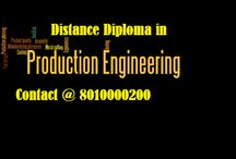 8010000200 Distance Diploma in Production Engineering / Admission open for 2015-16 Eligibility criteria is 10 Course duration is 3 years. Contact @ 8010000200