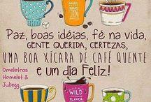 """""""Café e Bom dia"""""""