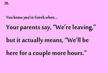 Beeing Greek...