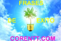 Frase de Exito / Tablero Corentt con las mejores frases de exito de http://blog.corentt.com/