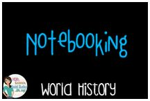 World History: Notebooking / Notebooking in your world history class, INB, Interactive notebook
