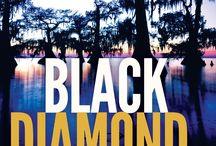 Black Diamond, by Susannah Sandlin / Images and Inspiration for Black Diamond, book two in the Wilds of the Bayou Series. Publication date: Oct. 18, 2016.