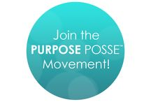 Purpose Posse / https://www.facebook.com/groups/1385522621756737/
