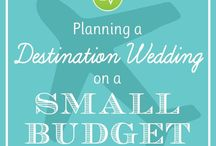 Destination Weddings on a Budget / Amazing ideas for planning a destination wedding that won't zap your budget. Travel inspiration, wedding savings ideas and more.