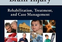 Books About Brain Injury / A clinical guide to rehabilitative treatment of persons with traumatic brain injury.
