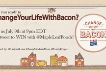 Change Your Life wIth Bacon  / Learn how you too can #ChangeYourLifeWithBacon with Maple Leaf - Details coming soon!