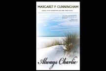 Always Charlie / ALWAYS CHARLIE is the 3rd of 4 romance/comedy/mystery novels set along the Alabama's beautiful gulf coast and penned by Margaret P. Cunningham.