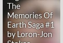 Digital Wax - The Memories Of Earth Saga #1 by Loron-Jon Stokes (Chapters 1-3)
