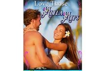 Love Those Hula Hips / The first book in the Kona Breezeway Series, Love Those Hula Hips is set in Kailua-Kona on the Big Island of Hawaii.  It is a contemporary romance.  You can find it at  bit.ly/HulaHipsAmz  / by Jackie Marilla, Romance Author