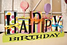 It's your BIRTHDAY! Let's CeLeBraTe! / by Shontell Olson