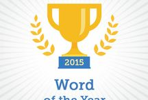 Word of the Year / Each year, we choose one word that exemplifies the politics, culture and current events of the year.