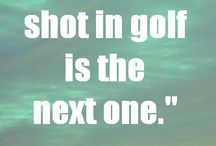 Golf Quotes / by 2nd Swing Golf