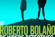 Roberto Bolano / Met ingang van 11 september 2013 zal het gehele oeuvre van de Chileense auteur Roberto Bolaño bij Lebowski  Publishers verschijnen