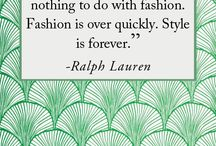 Fashion Quotes / by Sana Moda