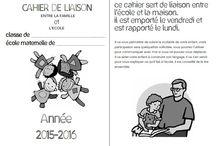 cahiers de liaison 2015-2016 à l'école / Lien école-famille