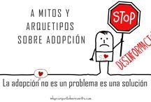 Reivindicaciones / Luchar contra los prejuicios en temas adoptivos